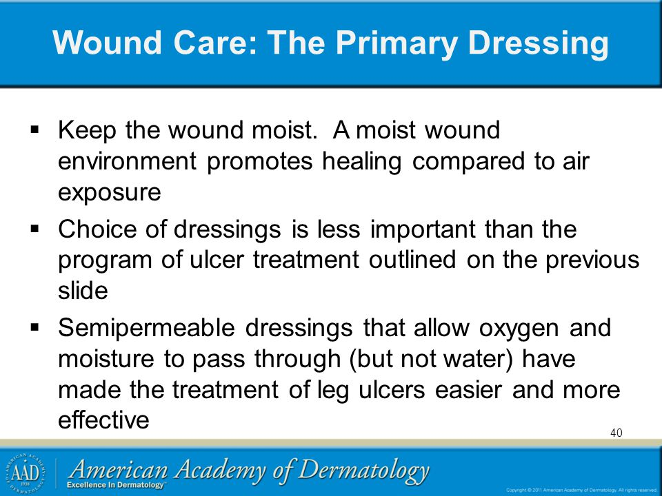 Wound Care: The Primary Dressing