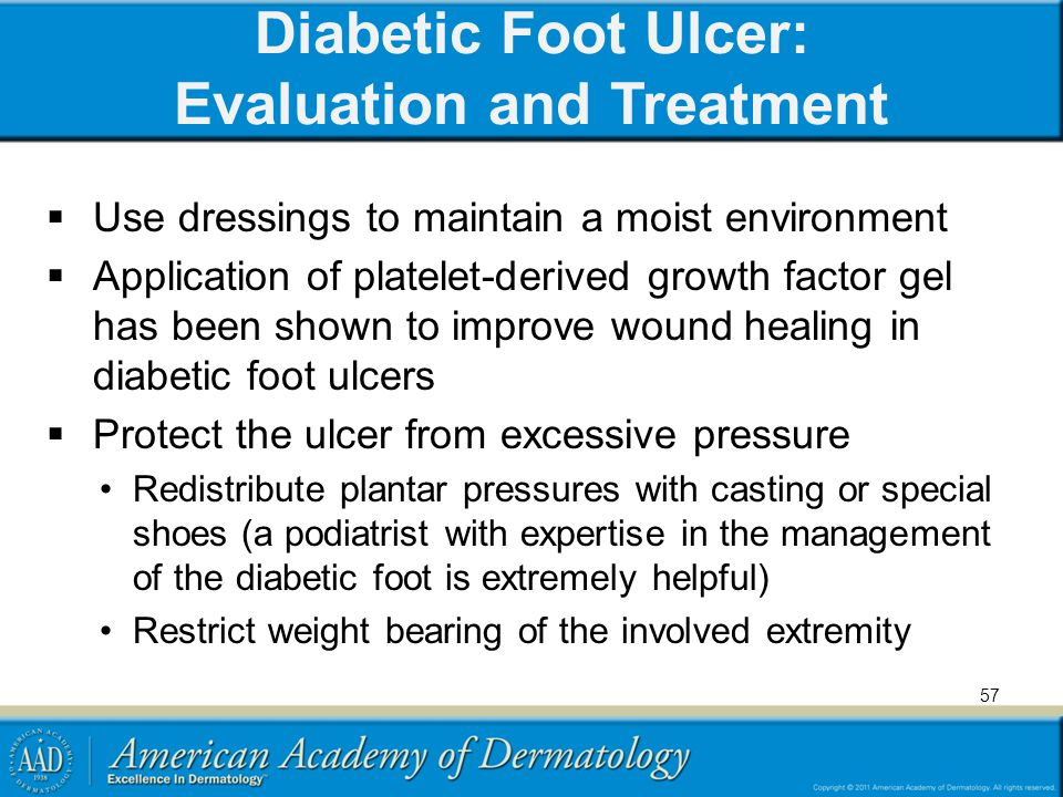 Diabetic Foot Ulcer: Evaluation and Treatment