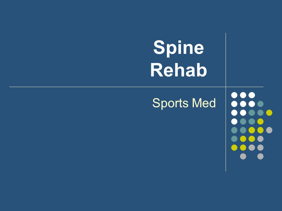 Spine Rehab Sports Med