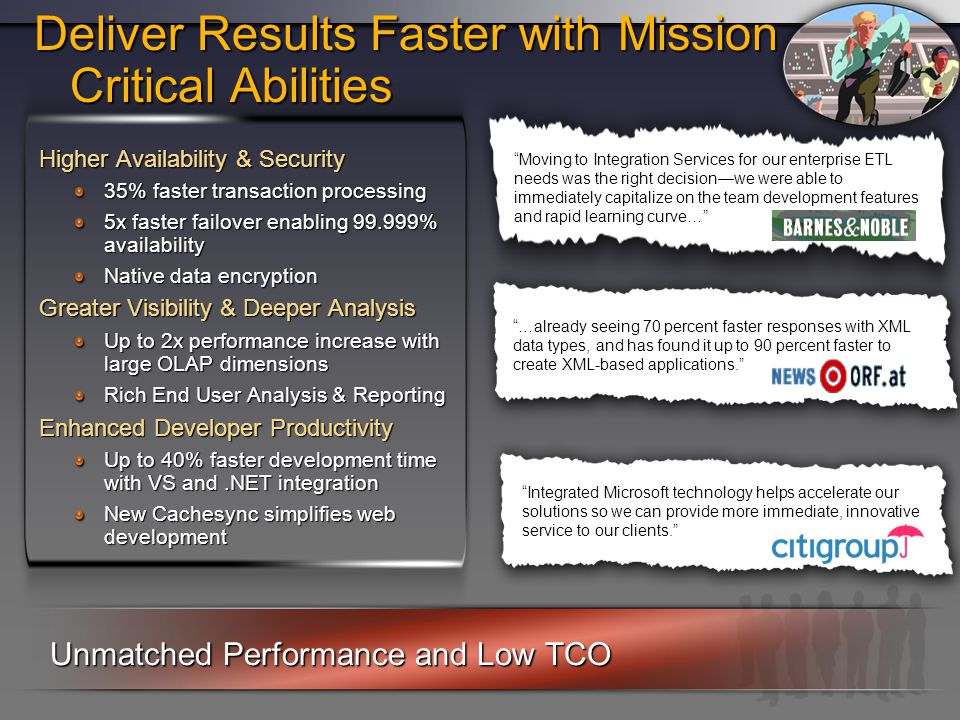 Deliver Results Faster with Mission Critical Abilities