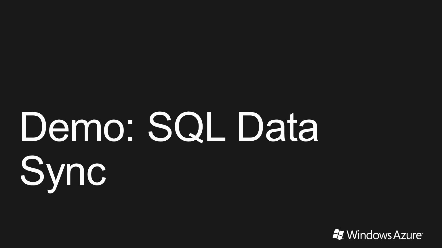 Demo: SQL Data Sync