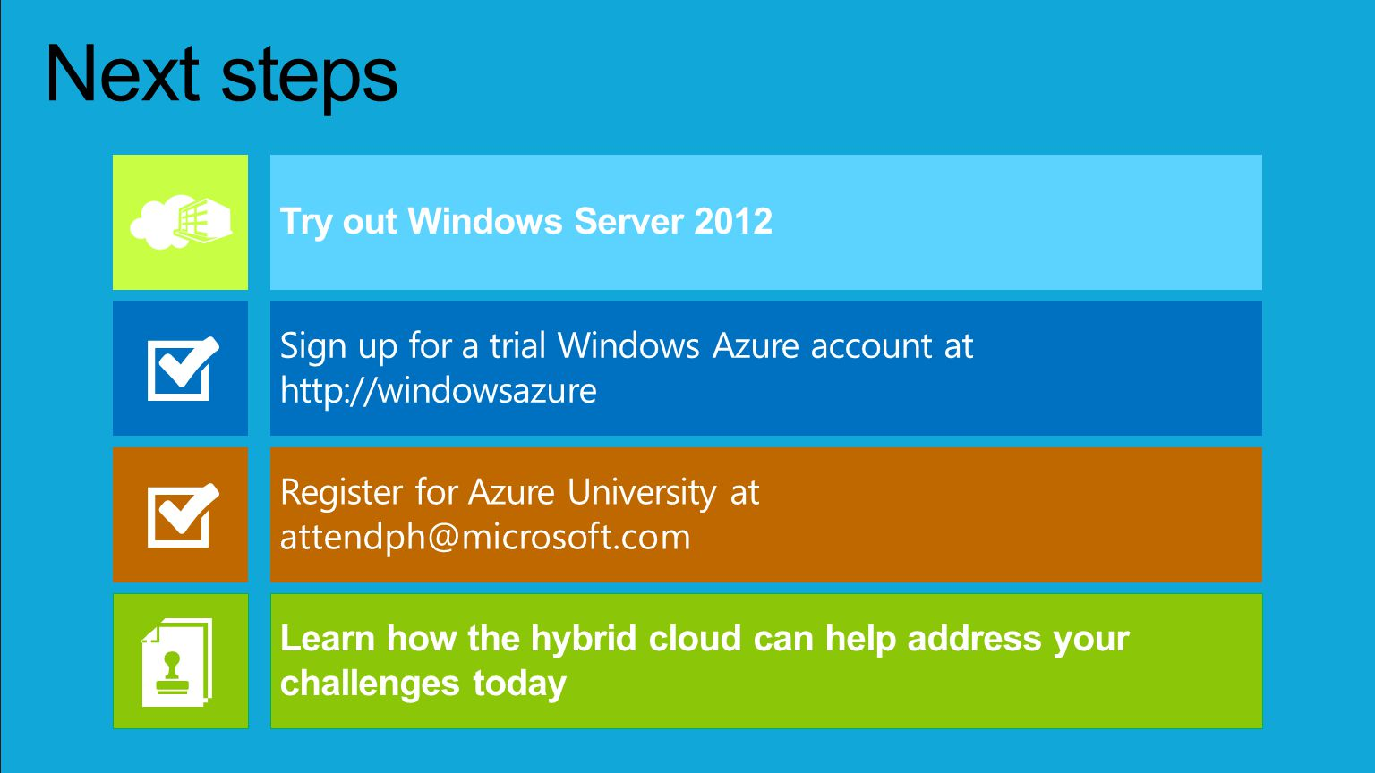 Next steps Try out Windows Server 2012