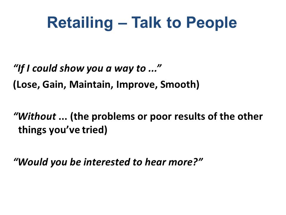 Retailing – Talk to People