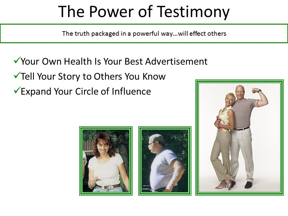 The Power of Testimony Your Own Health Is Your Best Advertisement