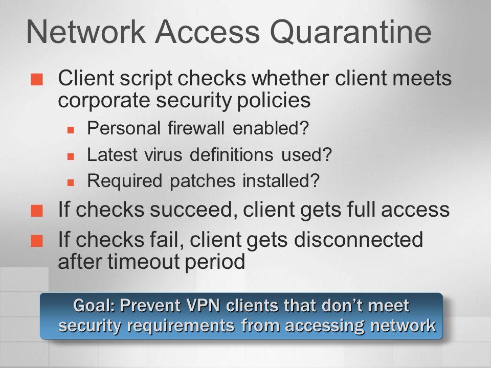 Network Access Quarantine
