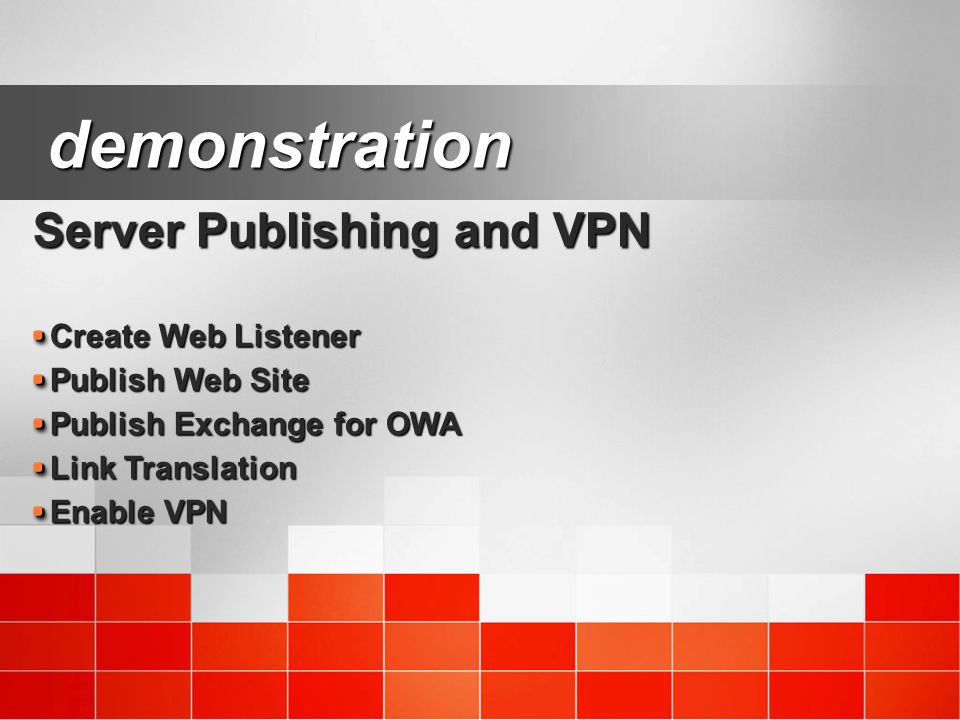 demonstration Server Publishing and VPN Create Web Listener