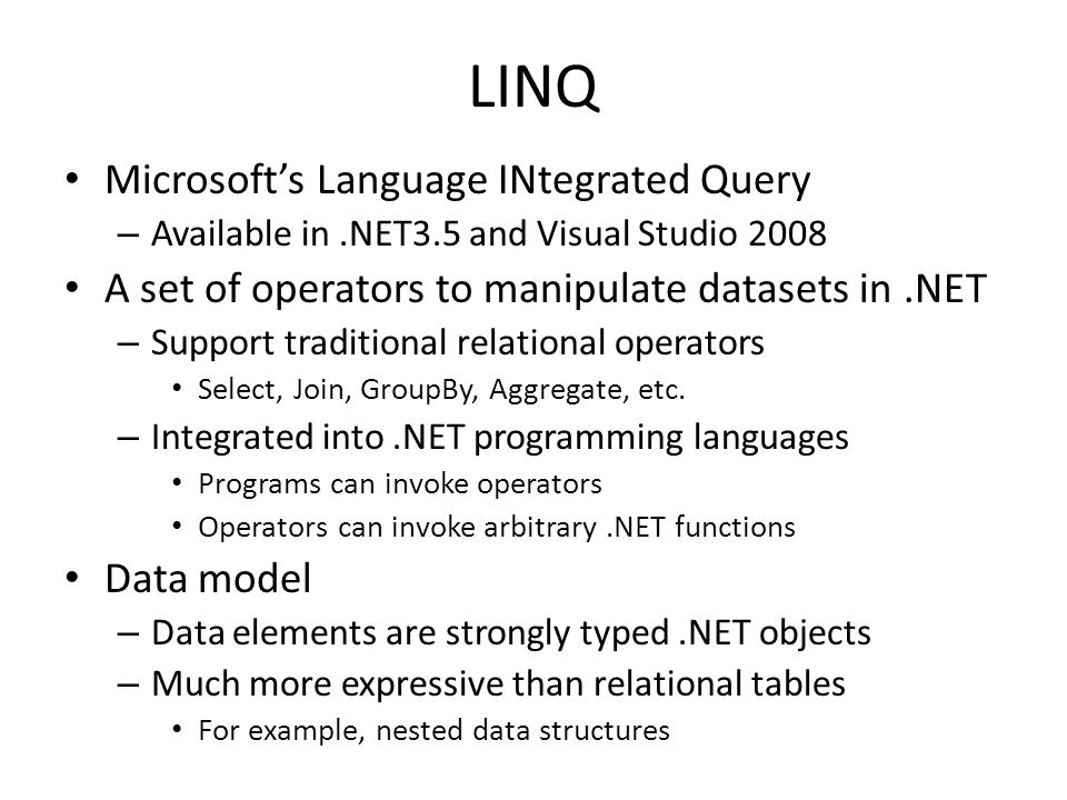 LINQ Microsoft's Language INtegrated Query