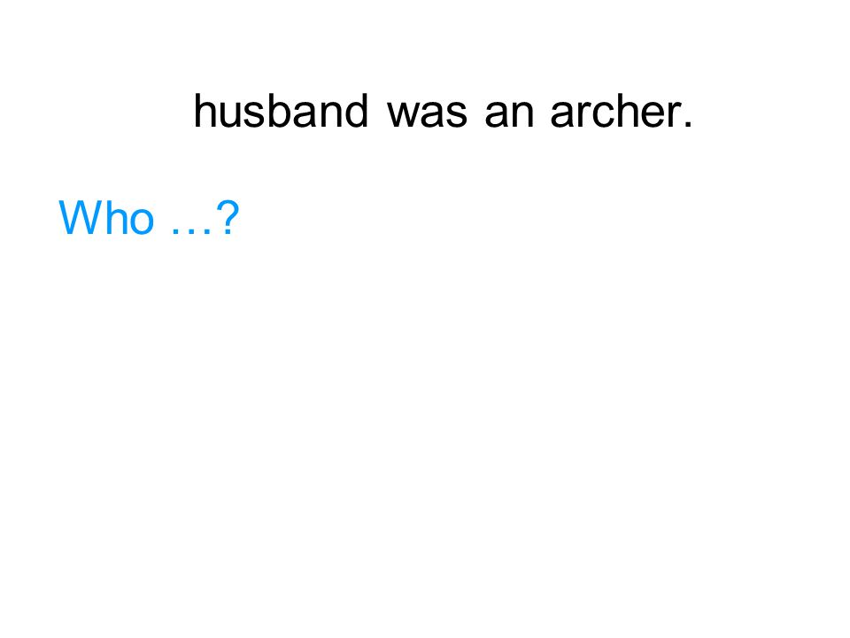 嫦娥's husband was an archer.