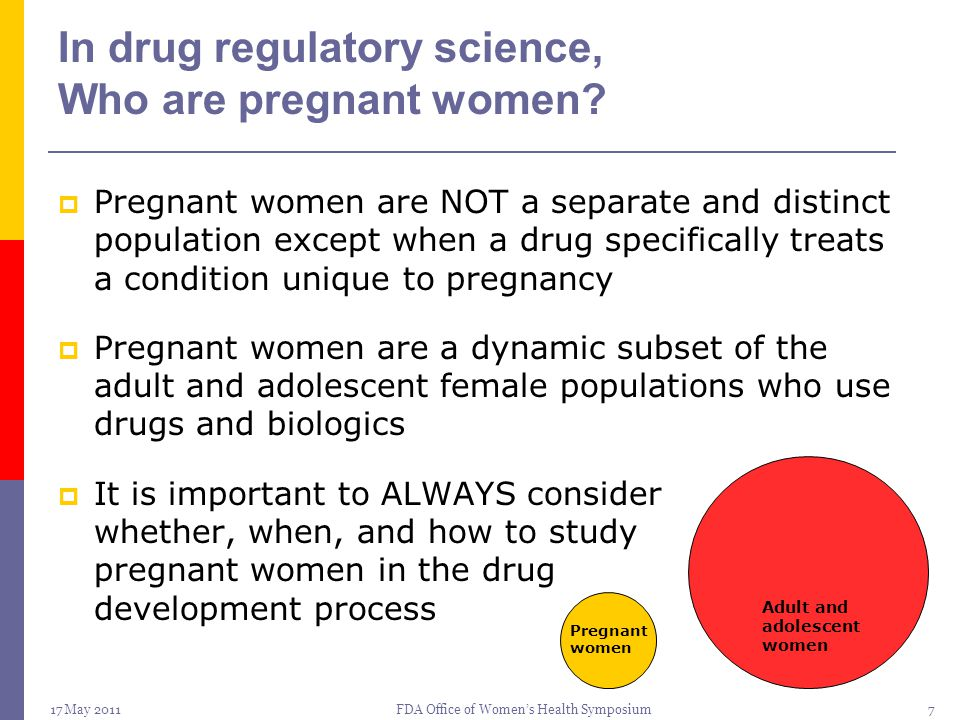 In drug regulatory science, Who are pregnant women