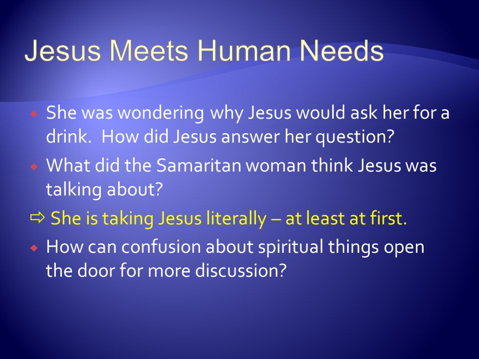 Jesus Meets Human Needs