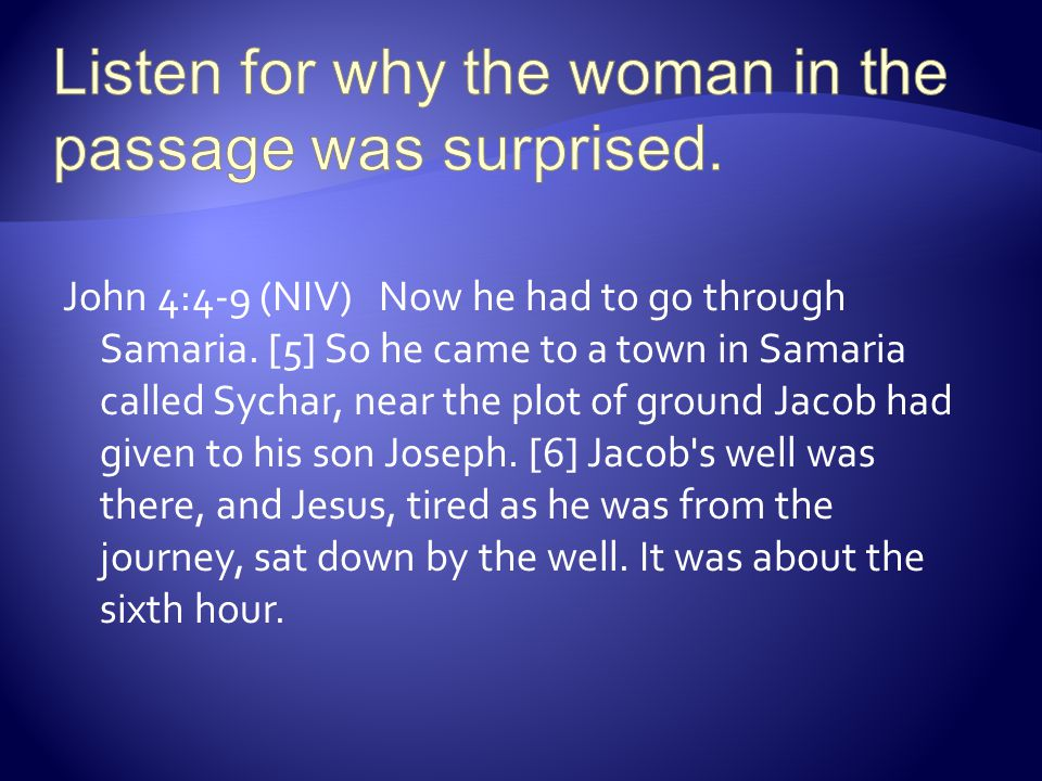 Listen for why the woman in the passage was surprised.