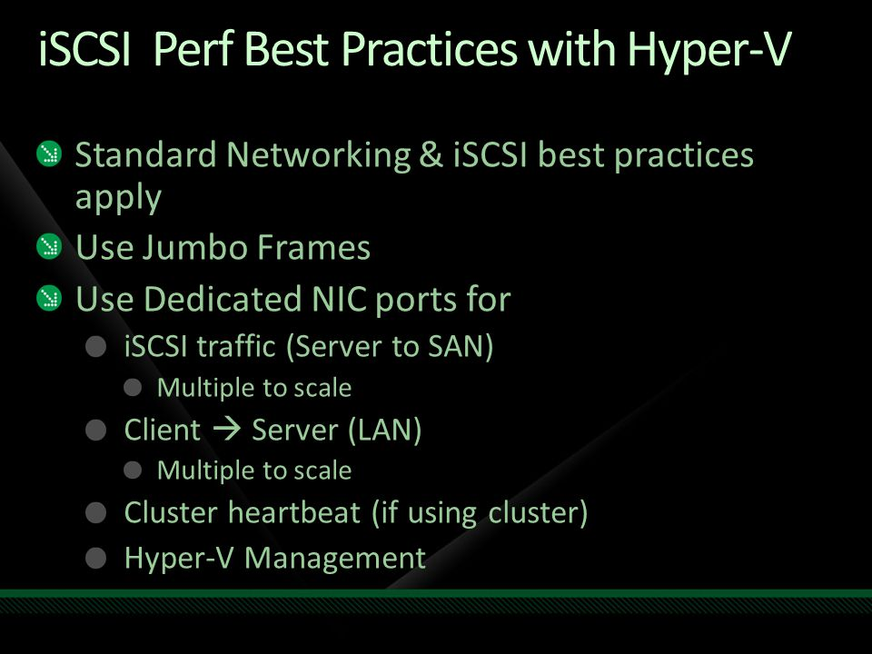 iSCSI Perf Best Practices with Hyper-V