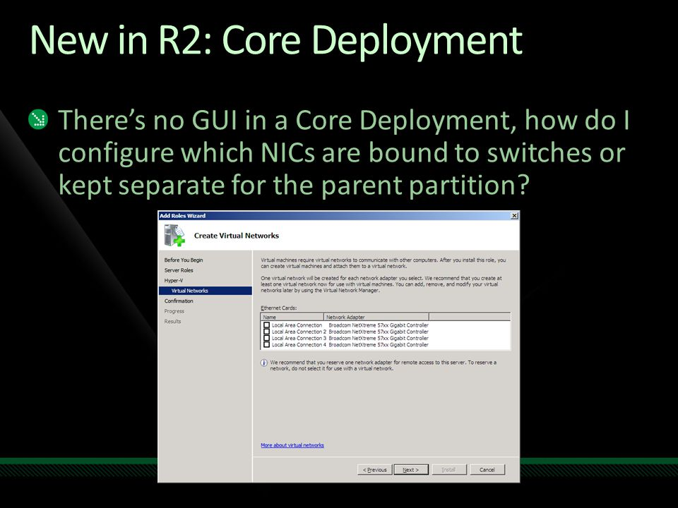 New in R2: Core Deployment