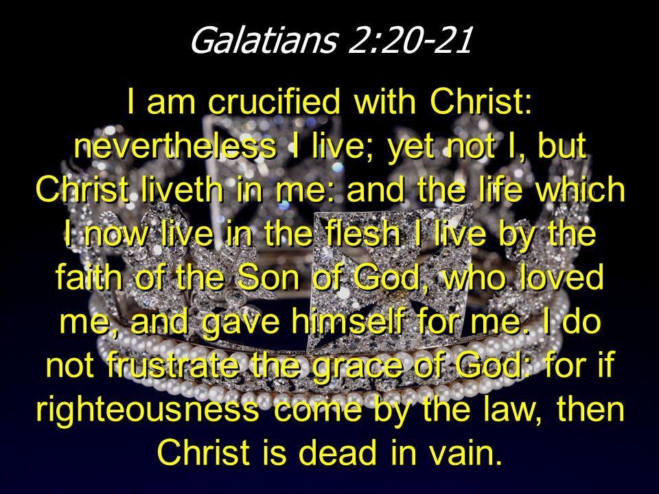 Galatians 2:20-21