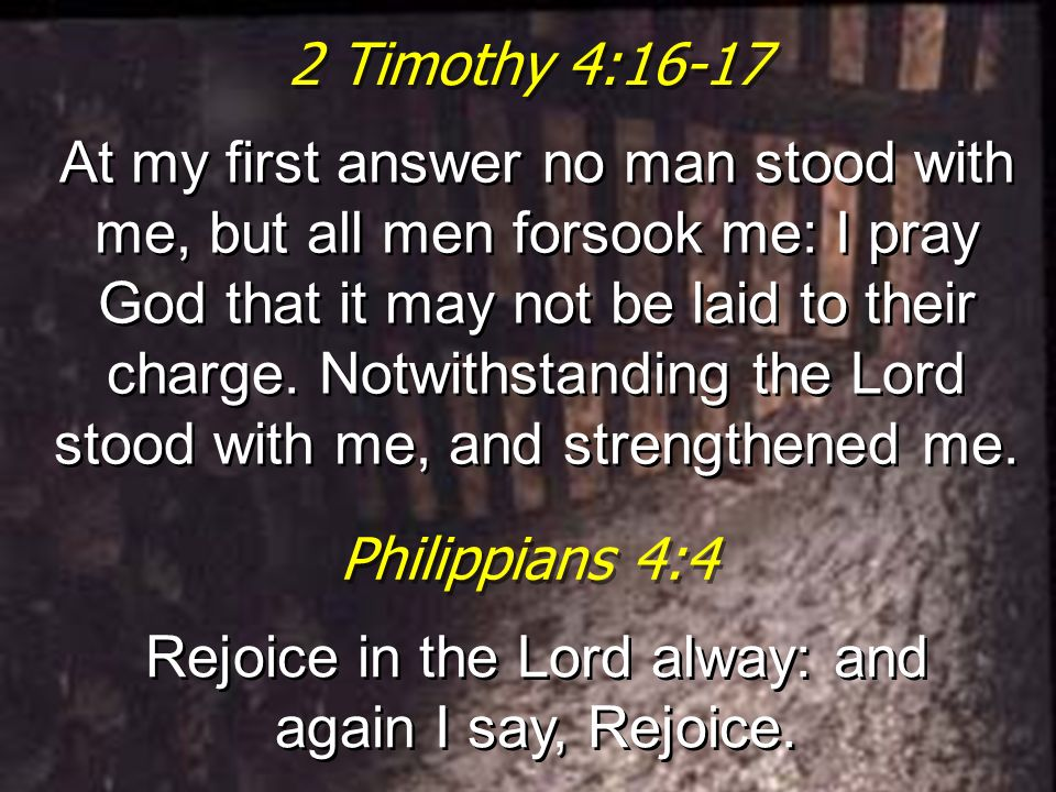 Rejoice in the Lord alway: and