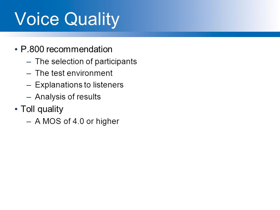 Voice Quality P.800 recommendation Toll quality