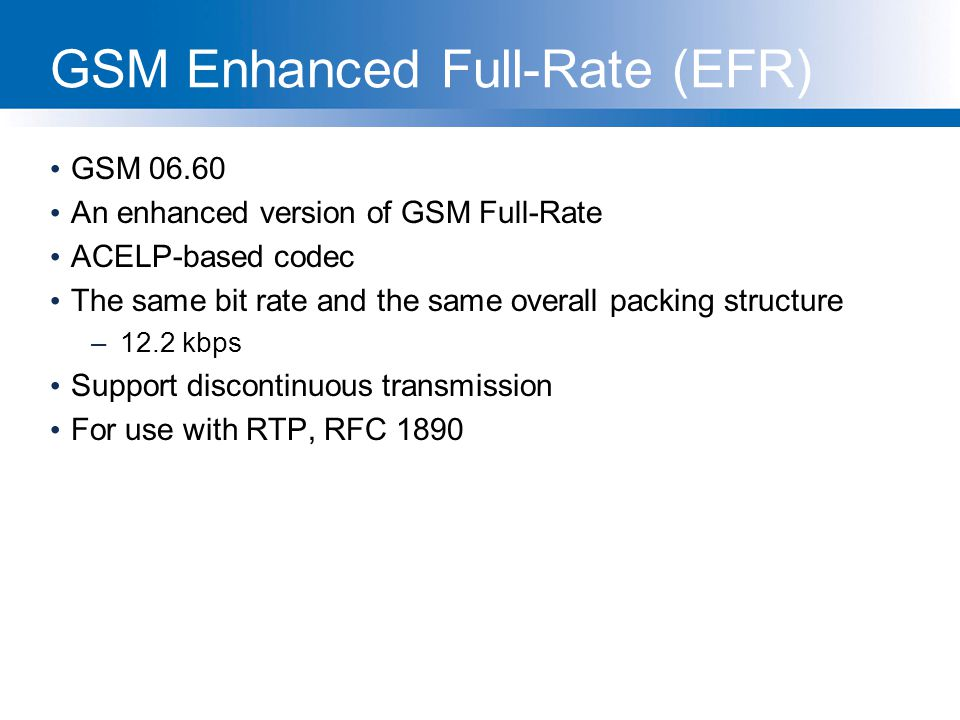 GSM Enhanced Full-Rate (EFR)
