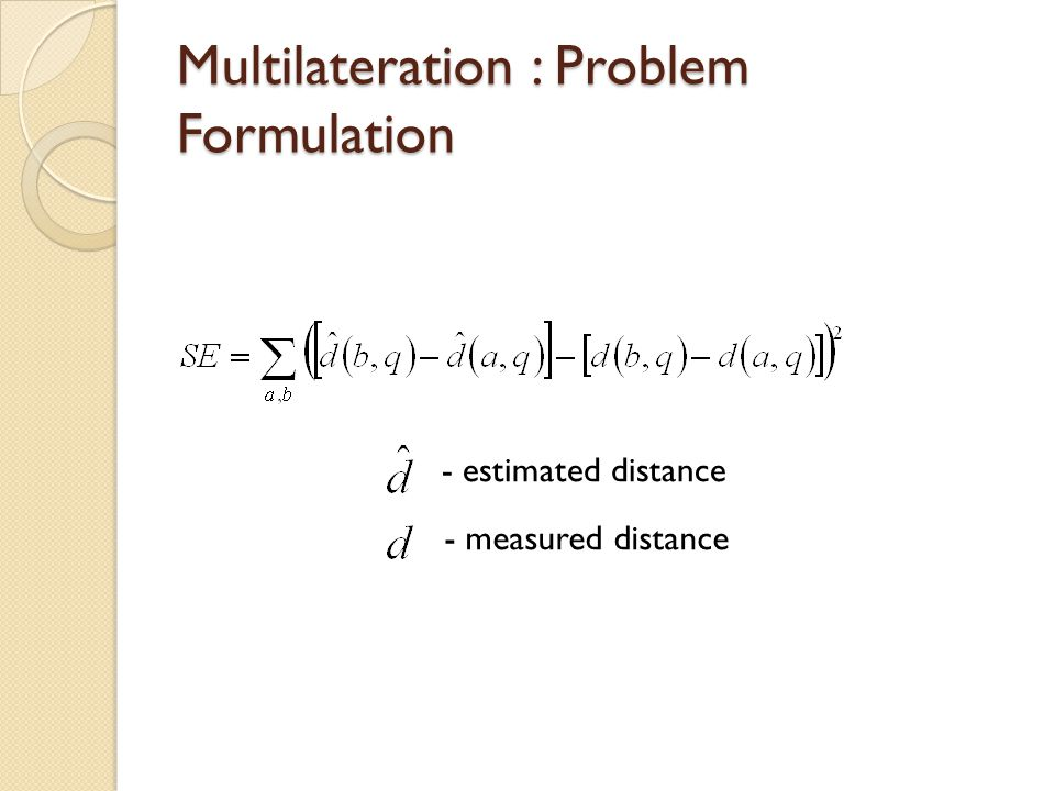 Multilateration : Problem Formulation