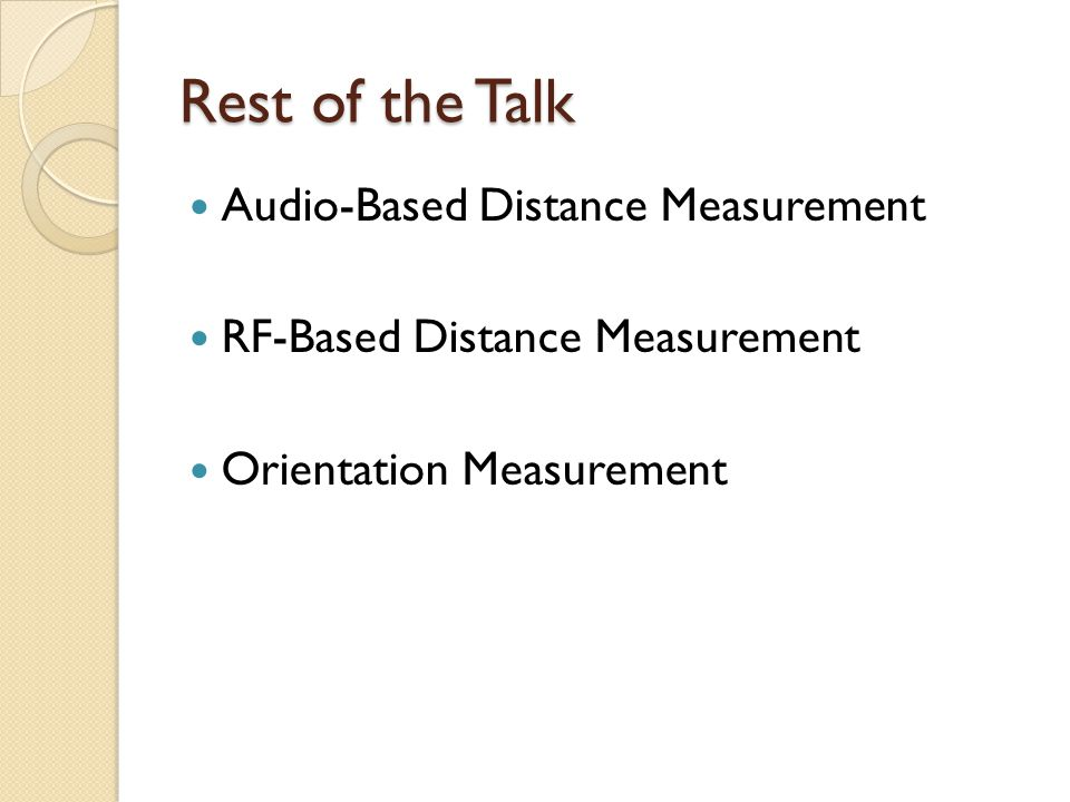 Rest of the Talk Audio-Based Distance Measurement