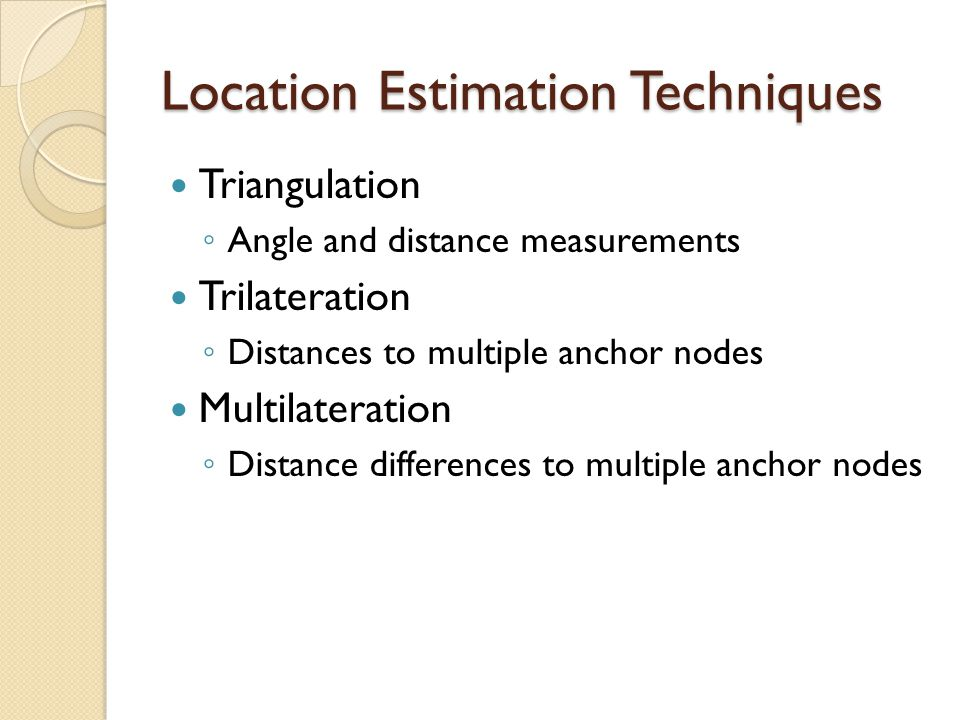 Location Estimation Techniques