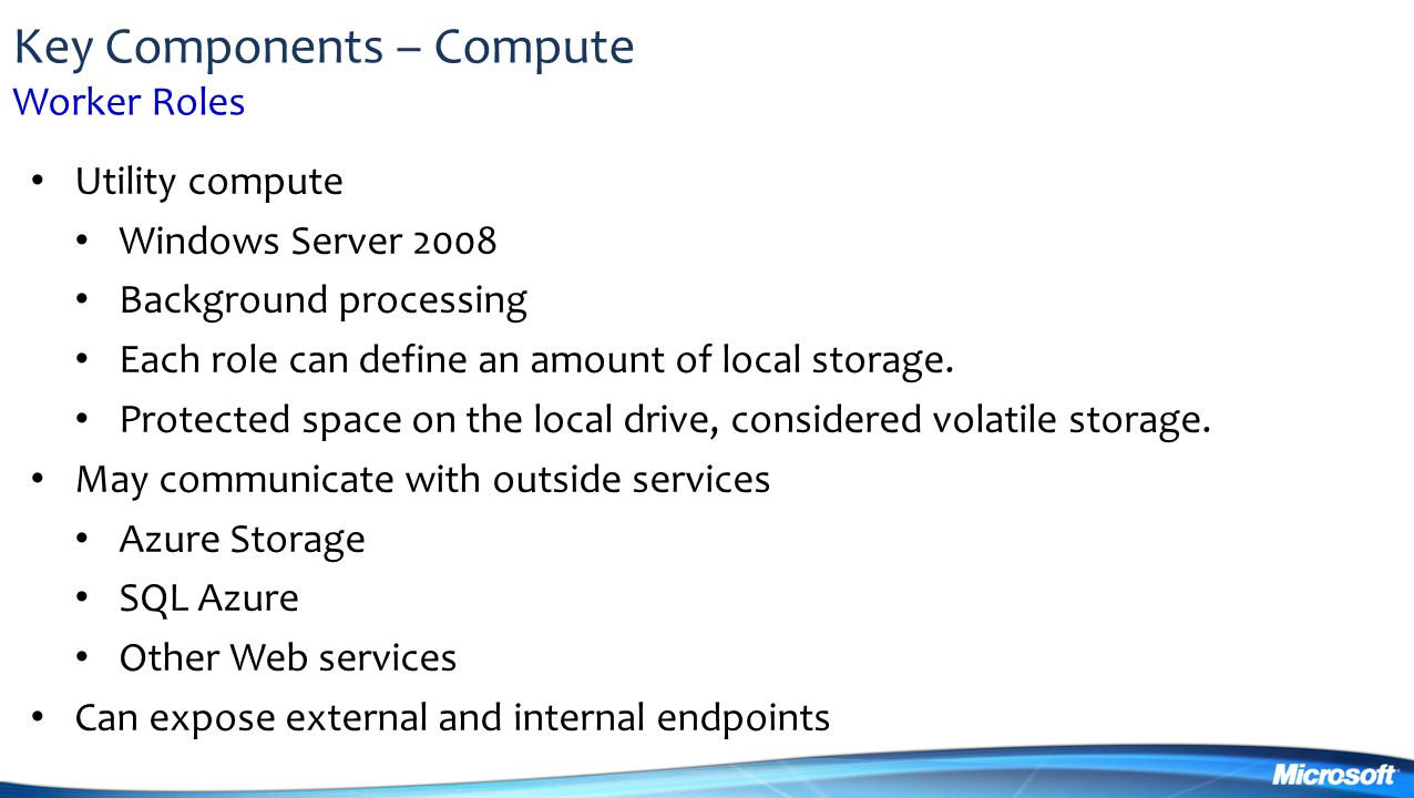 Key Components – Compute Worker Roles