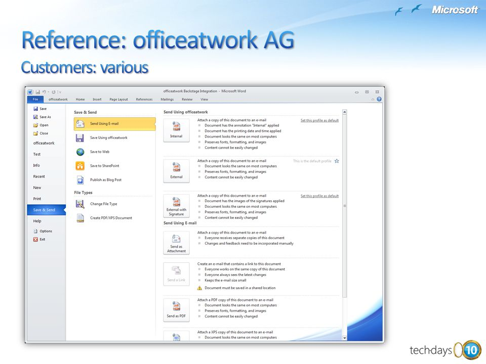 Reference: officeatwork AG Customers: various