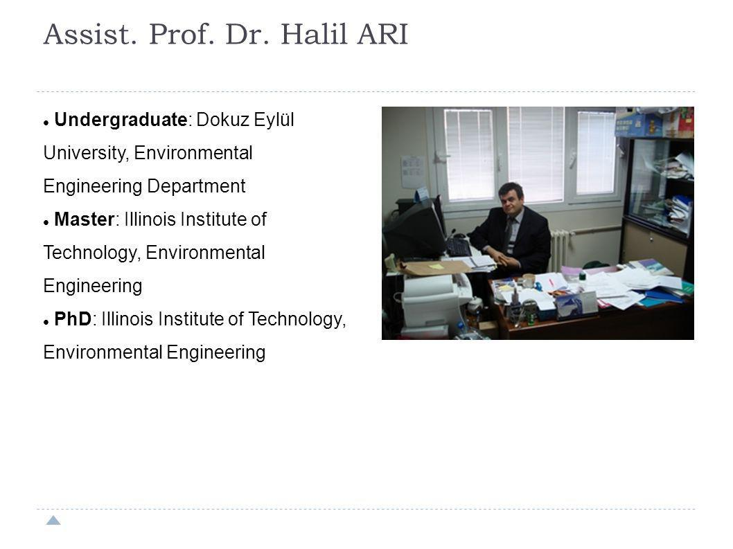 Assist. Prof. Dr. Halil ARI