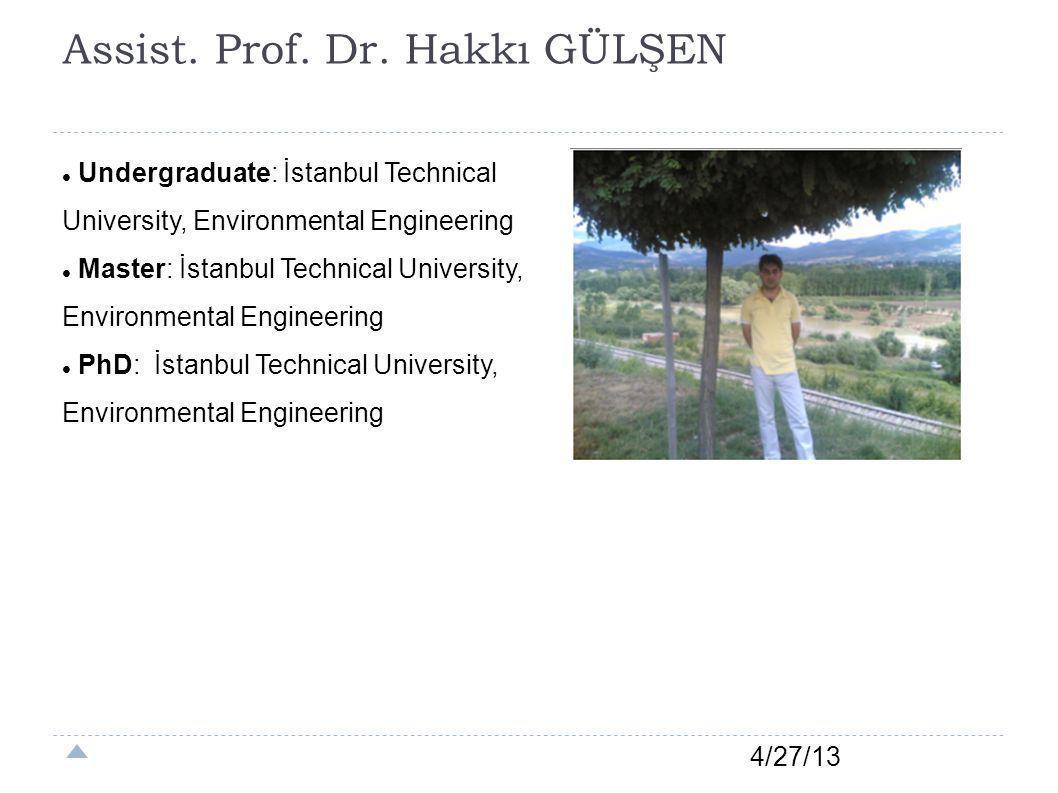 Assist. Prof. Dr. Hakkı GÜLŞEN