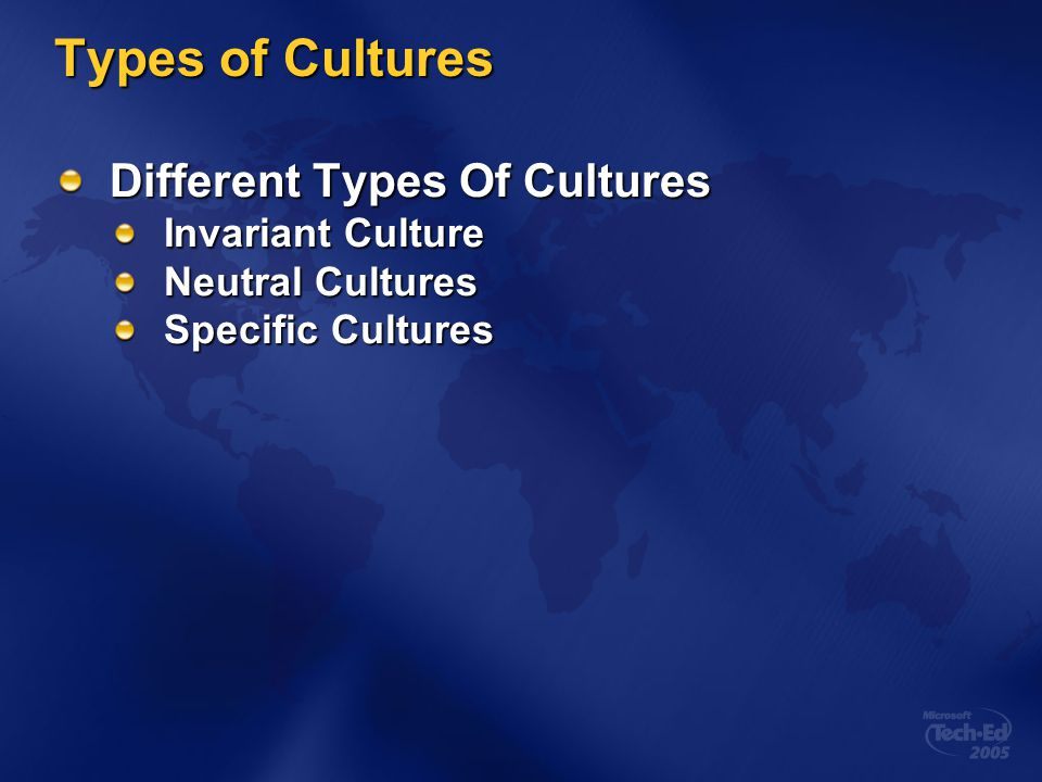 Types of Cultures Different Types Of Cultures Invariant Culture