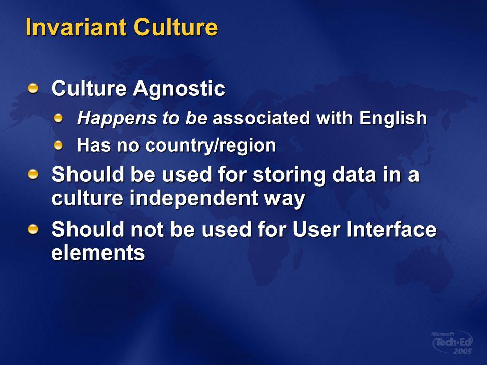 Invariant Culture Culture Agnostic