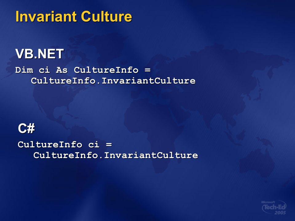 Invariant Culture VB.NET C#