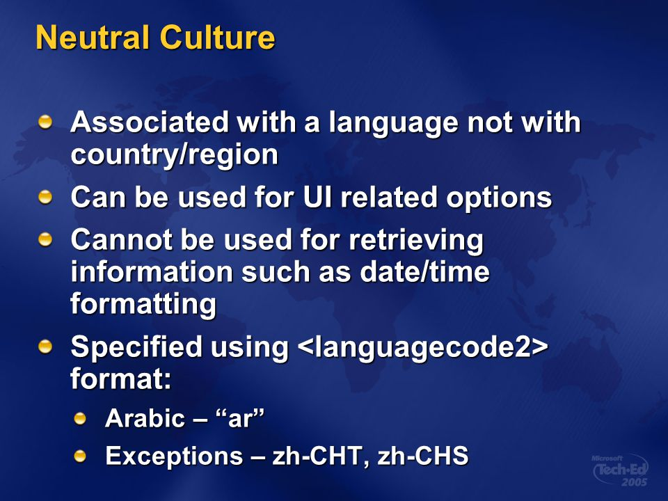 Neutral Culture Associated with a language not with country/region