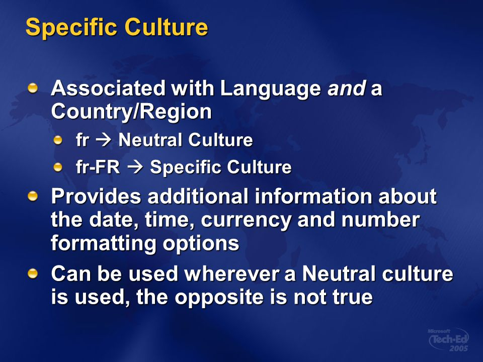 Specific Culture Associated with Language and a Country/Region