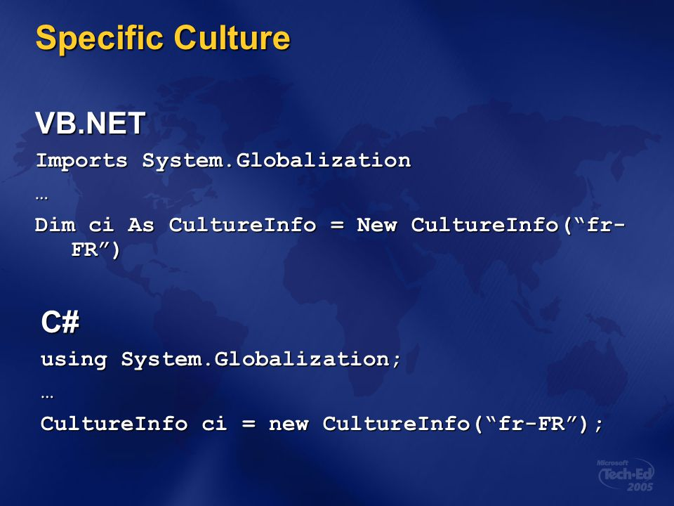 Specific Culture VB.NET C# Imports System.Globalization …