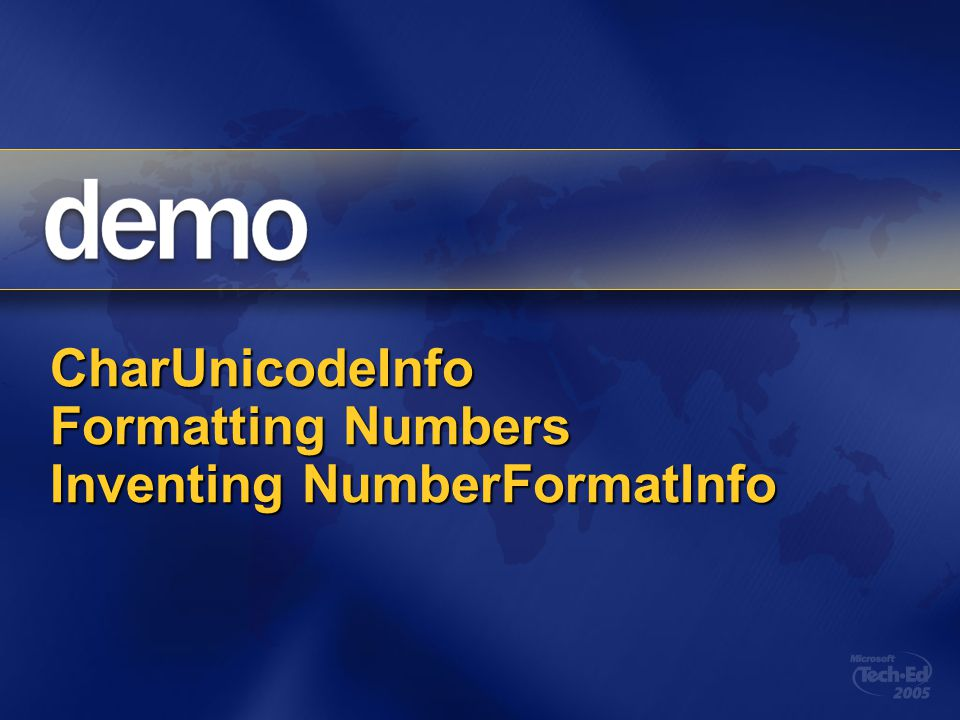 CharUnicodeInfo Formatting Numbers Inventing NumberFormatInfo