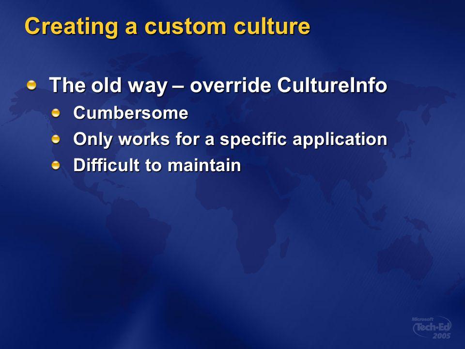Creating a custom culture