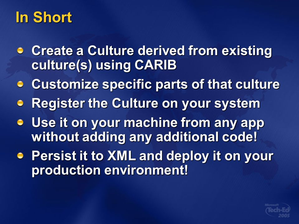 In Short Create a Culture derived from existing culture(s) using CARIB