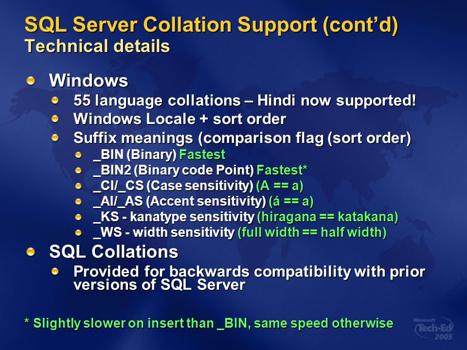 SQL Server Collation Support (cont'd) Technical details