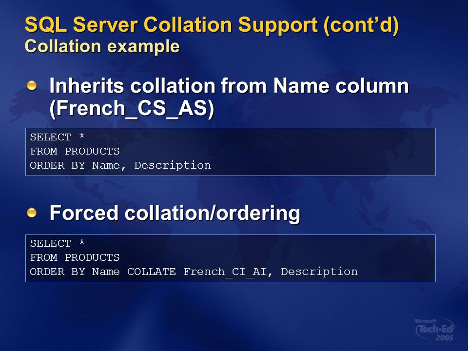 SQL Server Collation Support (cont'd) Collation example