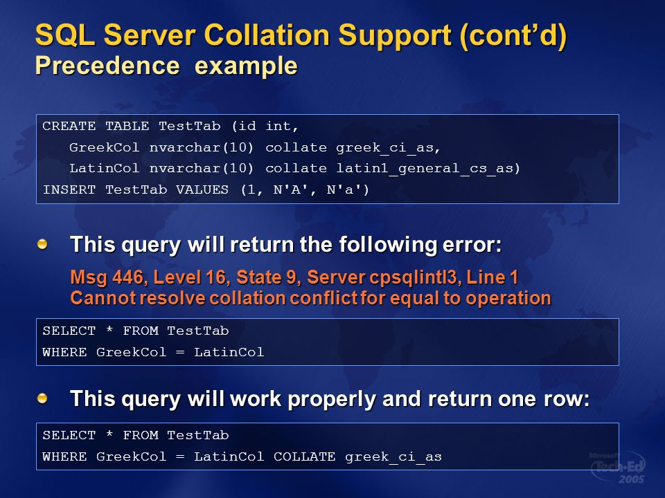 SQL Server Collation Support (cont'd) Precedence example