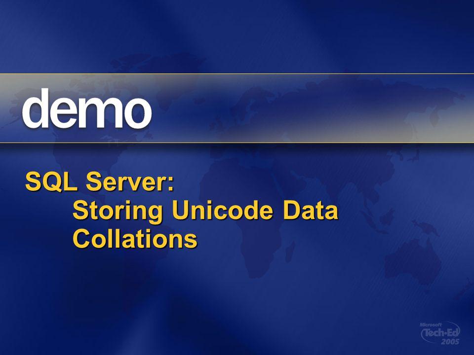 SQL Server: Storing Unicode Data Collations