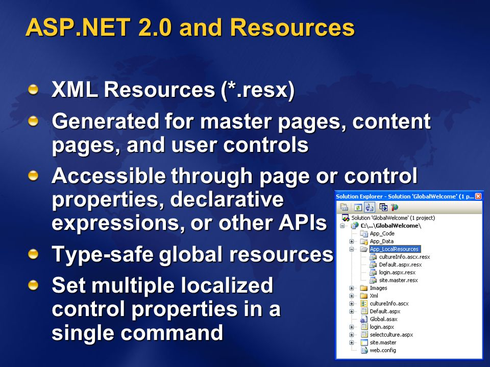 ASP.NET 2.0 and Resources XML Resources (*.resx)