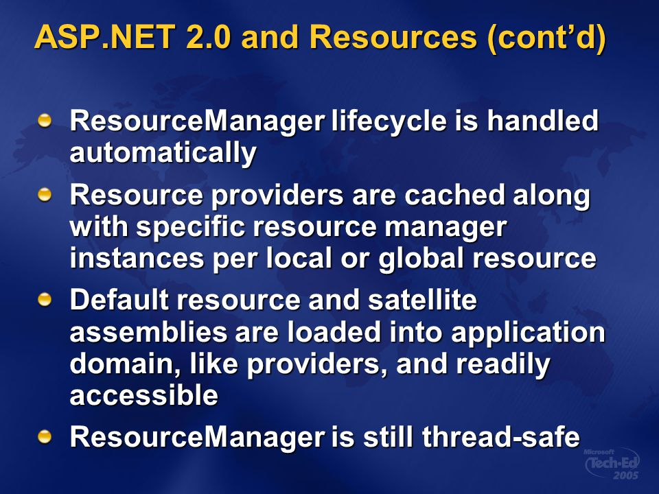 ASP.NET 2.0 and Resources (cont'd)