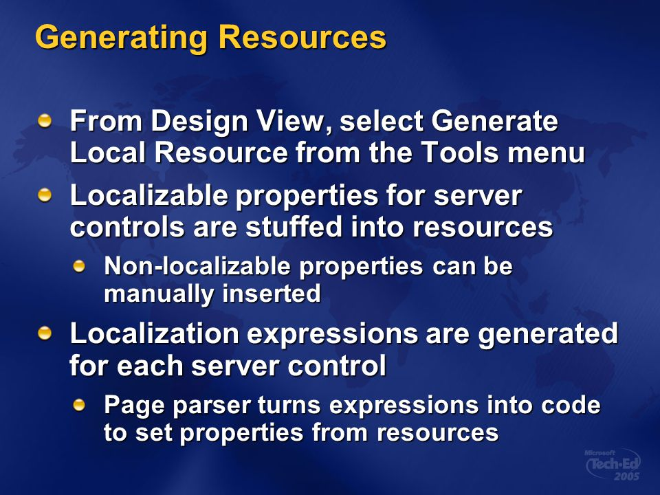 Generating Resources From Design View, select Generate Local Resource from the Tools menu.