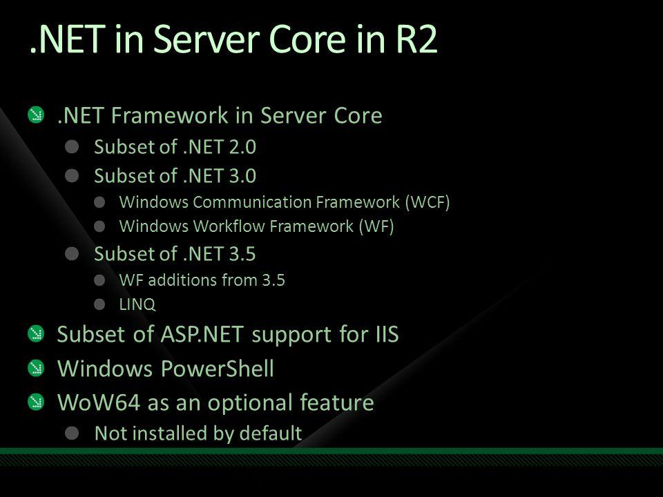 .NET in Server Core in R2 .NET Framework in Server Core
