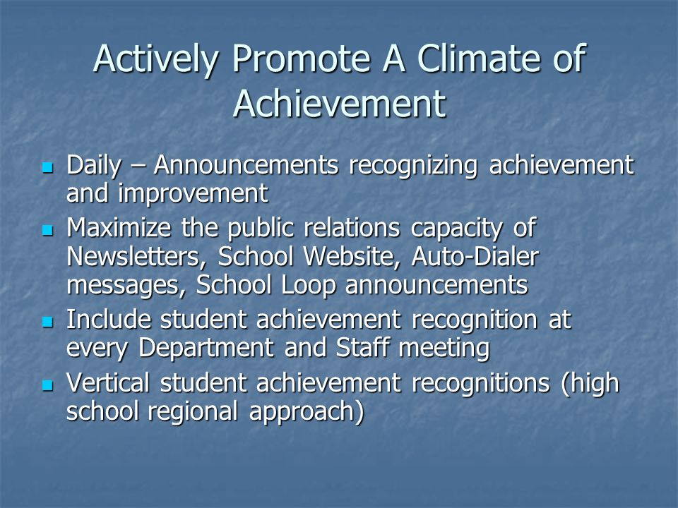 Actively Promote A Climate of Achievement