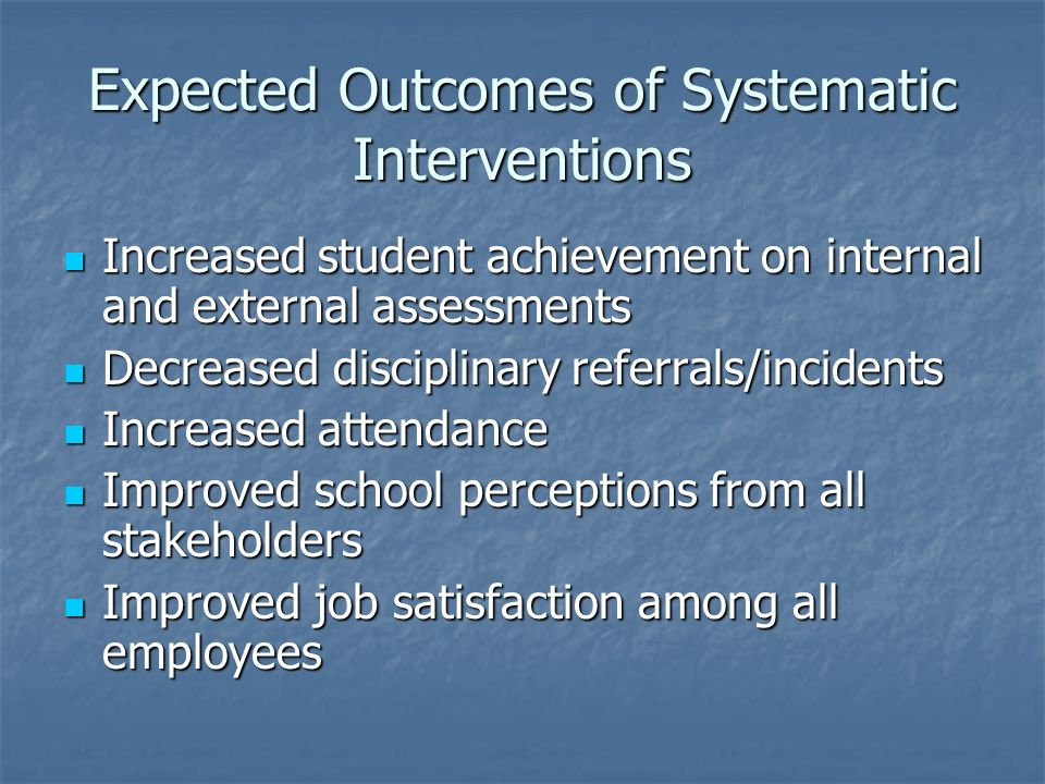 Expected Outcomes of Systematic Interventions