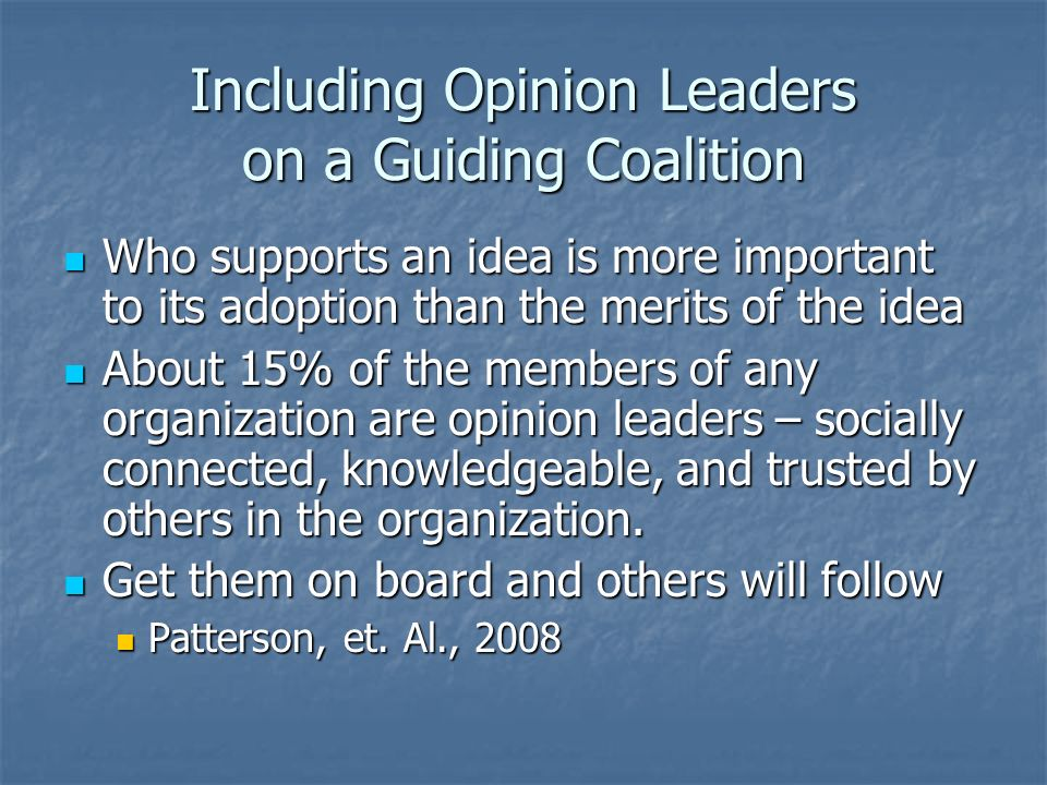 Including Opinion Leaders on a Guiding Coalition