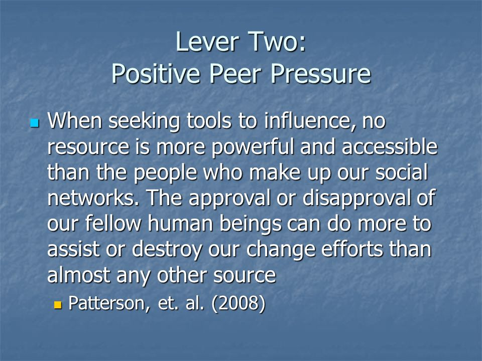 Lever Two: Positive Peer Pressure
