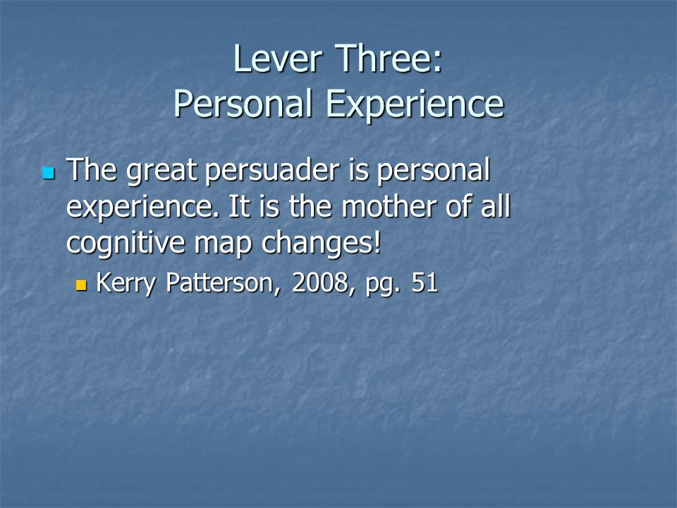 Lever Three: Personal Experience
